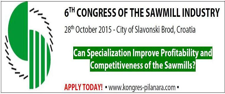 6th Congress of the Sawmill Industry, 28 October 2015 in Slavonski Brod /Croatia.