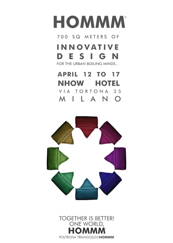 HOMMM DESIGN FOR THE BOILING MINDS AT HNOW HOTEL MILAN, VIA TORTONA 35, ON 12-17 April 2016.