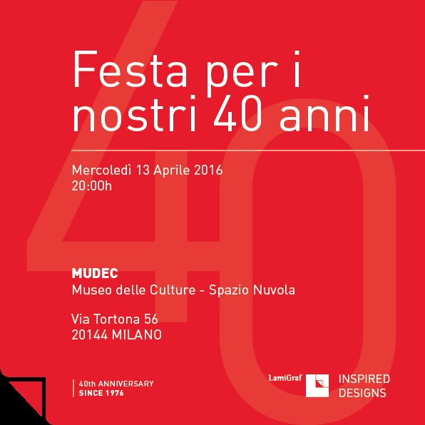LAMIGRAF SPAIN, CELEBRATES 40 YEARS ACTIVITY IN MILAN, MUDEC MUSEUM, WEDNESDAY 13 APRIL 2016, AT 8:00 P.M.