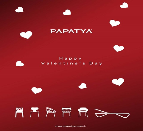 HAPPY VALENTINE'S DAY, FOR PAPATYA TURKEY: LOVE IS RELAX!