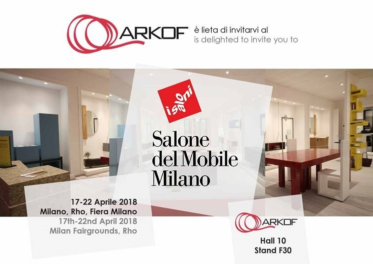"ARKOF ITALY, AT THE ""SALONE DEL MOBILE"" MILAN, HALL 10 BOOTH F30"