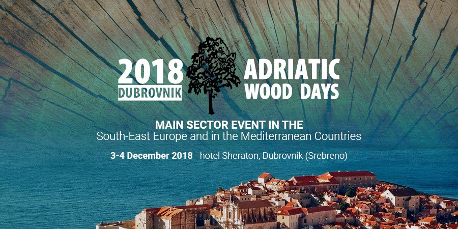 CROATIA, ADRIATIC WOOD CONFERENCE, DAYS 3-4 DECEMBER 2018 IN DUBROVNIK