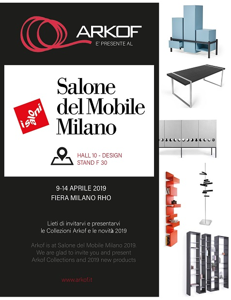 ARKOF ITALY AT SALONE MILAN. 9-14 APRIL 2019