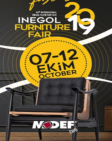 42TH MODEF INT'L FURNITURE FAIR, 7-12 OCTOBER 2019 IN İNEGÖL_TURKEY