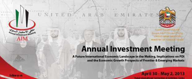 The Annual Investment Meeting in Dubai/ United Arab Emirates, 30 April-2 May 2013.