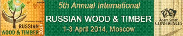 TIMBERWeb invite you to the Adam Smith Conferences' 5th International Russian Wood & Timber Conference 1-3 April 2014, Moscow/ Russia.